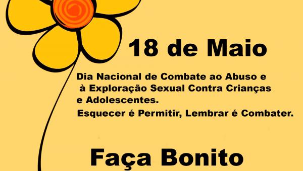 18 DE MAIO: Prefeitura e Conselho Tutelar de Angico publica vídeo de alerta Contra o Abuso e a Exploração Sexual de Crianças e Adolescentes