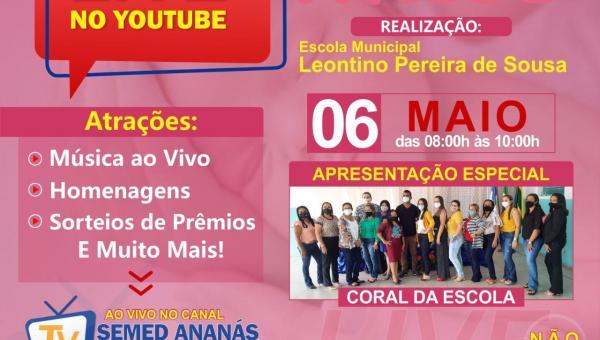 Dia das mães será comemorado com Live da Escola Municipal Leontino Pereira Sousa em Ananás