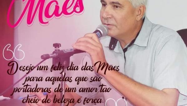 Eduardo Madruga homenageia as mães do Tocantins com mensagem de carinho