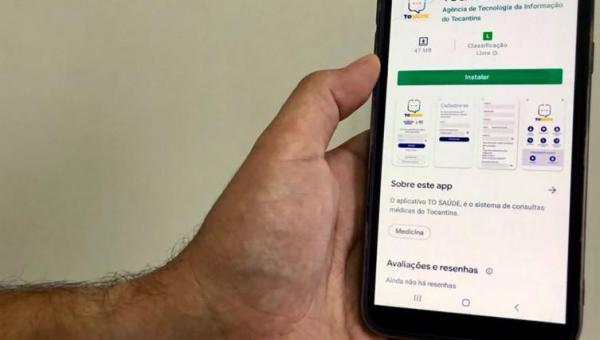 Governo do Tocantins disponibiliza aplicativo TO Saúde para download na versão Android
