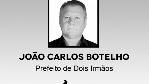 NOTA DE PESAR: ATM LAMENTA MORTE DO PREFEITO DE DOIS IRMÃOS, JOÃO CARLOS
