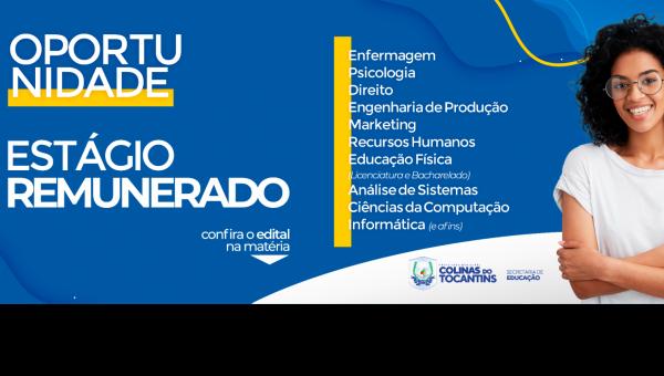 Prefeitura de Colinas do Tocantins lança edital para estágio